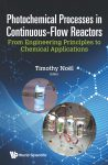 Photochemical Processes in Continuous-Flow Reactors front cover